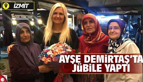 AK Parti İzmit İlçe Kadın Kolları Başkanı Aysel Demirtaş'ta jübile yaptı