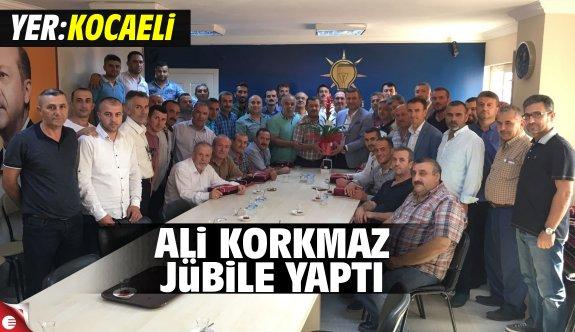 Ali Korkmaz'dan jübile yaptı