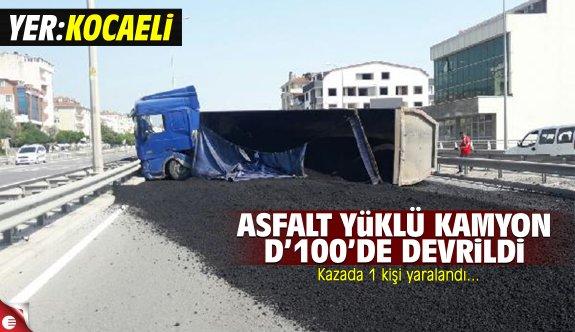 Asfalt yüklü kamyon D100'de devrildi!