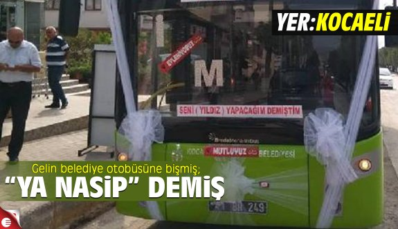 Belediye otobüsünü gelin arabası yaptı