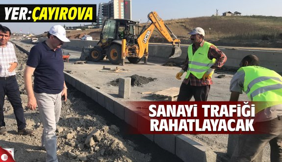 Çayırova'da Organize Sanayiye kolay ulaşım