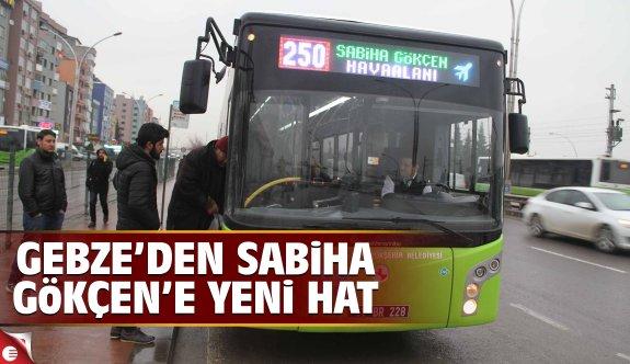 Gebze'den Sabiha Gökçen'e yeni hat; 250G