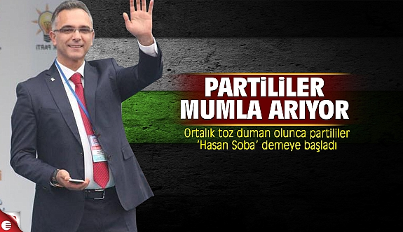 Partililer Hasan Soba'yı mumla arıyor