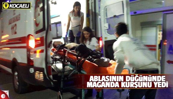 Ablasının nişanında maganda kurşunuyla yaralandı