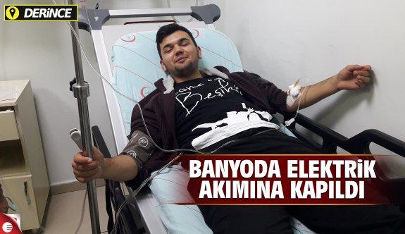 Banyoda elektrik akımına kapılan genç, yaralandı