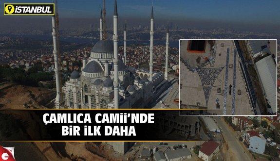 Çamlıca Camii'nde bir ilk daha!