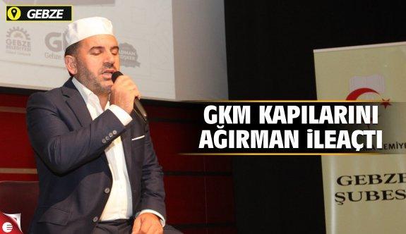 GKM kapılarını Mustafa Ağırman ile açtı