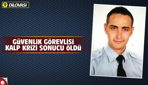 Güvenlik görevlisi, kalp krizi sonucu öldü
