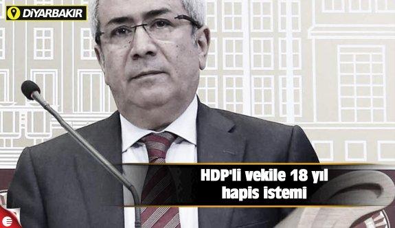 HDP'li vekile 18 yıl hapis istemi