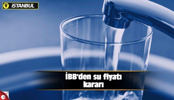 İBB'den su fiyatı kararı