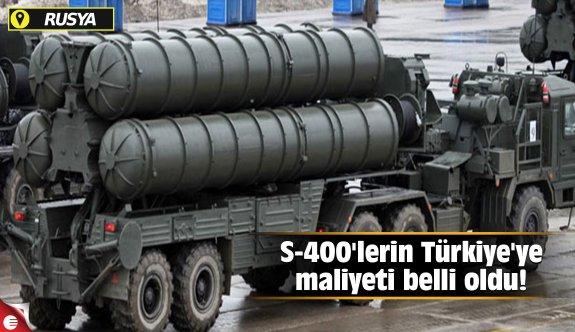 S-400'lerin Türkiye'ye maliyeti belli oldu!