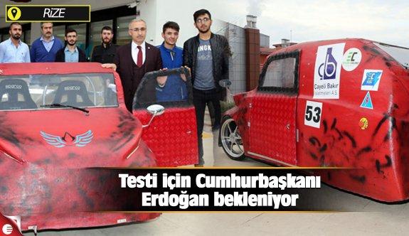 Testi için Cumhurbaşkanı Erdoğan bekleniyor