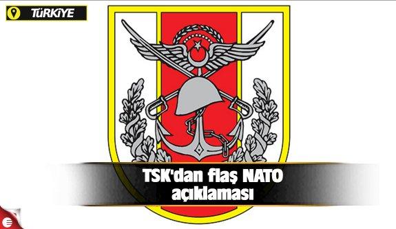 TSK'dan flaş NATO açıklaması