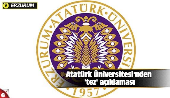Atatürk Üniversitesi'nden 'tez' açıklaması