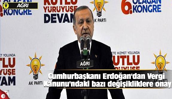 Cumhurbaşkanı Erdoğan'dan Vergi Kanunu'ndaki bazı değişikliklere onay
