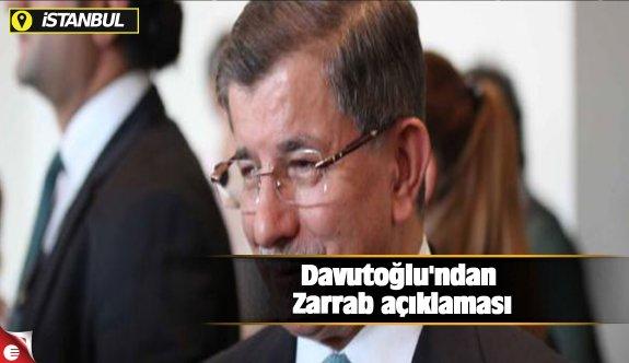 Davutoğlu'ndan Zarrab açıklaması