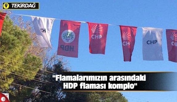 """""""Flamalarımızın arasındaki HDP flaması komplo"""""""