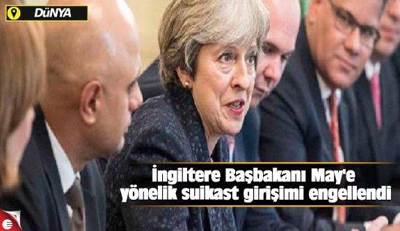 İngiltere Başbakanı May'e yönelik suikast girişimi engellendi