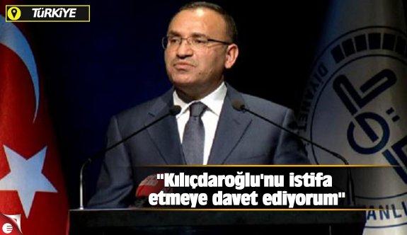 """""""Kılıçdaroğlu'nu istifa etmeye davet ediyorum"""""""