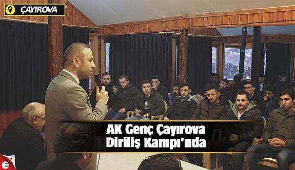 AK Genç Çayırova Diriliş Kampı'nda