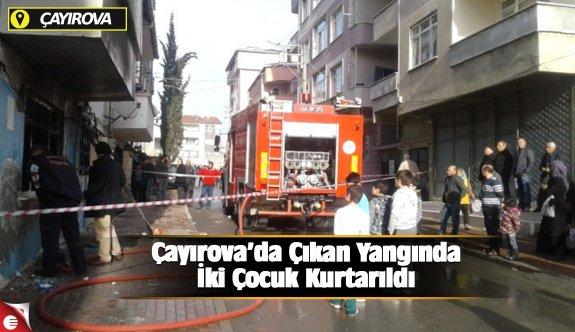 Çayırova'da Çıkan Yangında İki Çocuk Kurtarıldı