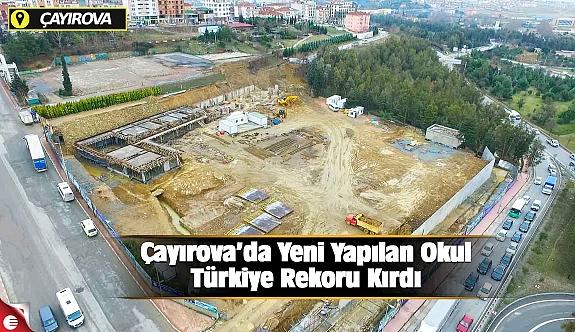 Çayırova'da Yeni Yapılan Okul Türkiye Rekoru Kırdı