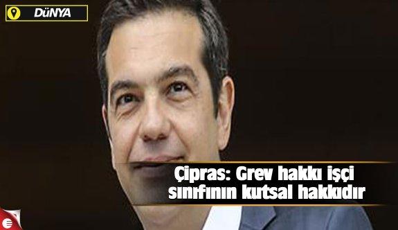 Çipras: Grev hakkı işçi sınıfının kutsal hakkıdır