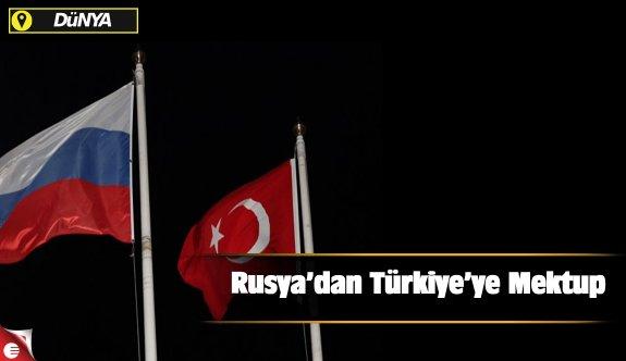 Rusya'dan Türkiye'ye mektup