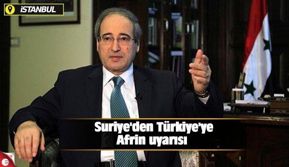 Suriye'den Türkiye'ye Afrin uyarısı