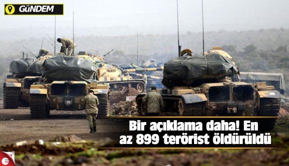 Bir açıklama daha! En az 899 terörist öldürüldü