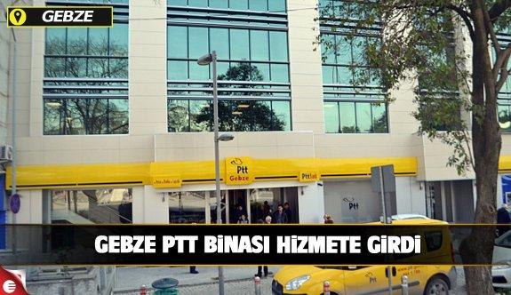 Gebze PTT binası hizmete girdi