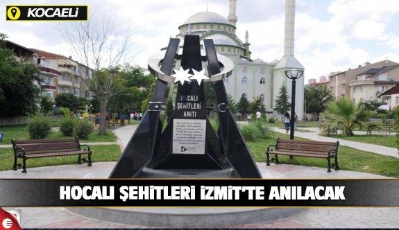 Hocalı şehitleri İzmit'te anılacak
