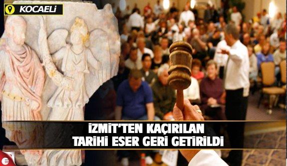İzmit'ten çalınan tarihi eser ülkemize getirildi!