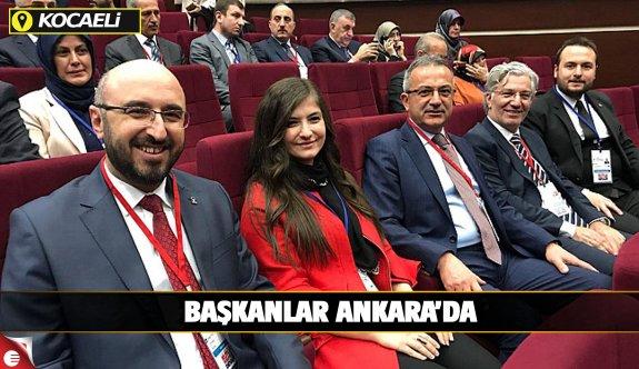 Başkanlar Ankara'da...