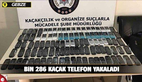 Gebze'de bin 286 adet kaçak telefon yakalandı