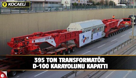 395 tonluk transformatör 280 tekerlekli araçla taşındı, yol ulaşıma kapandı