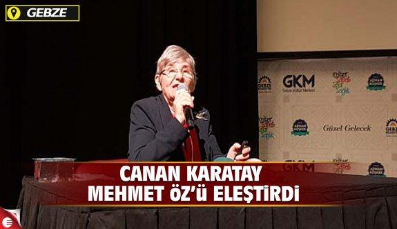 Canan Karatay, Mehmet Öz'ü eleştirdi