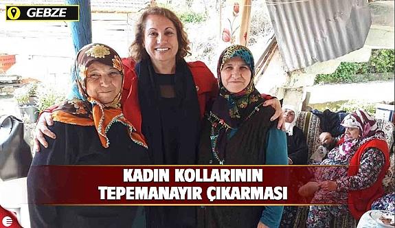 CHP GEBZE KADIN KOLLARININ TEPEMANAYIR ÇIKARMASI