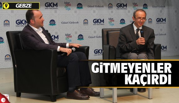 GKM'de keyifli konferans