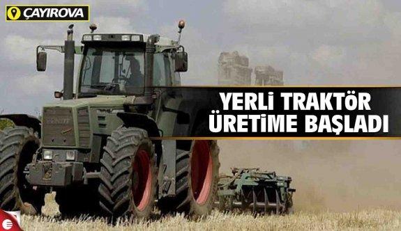 Yerli traktör Çayırova'da üretilecek