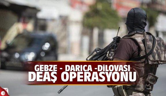 Gebze, Darıca ve Dilovası'nda DEAŞ operasyonu!