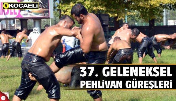 37. Geleneksel pehlivan güreşleri