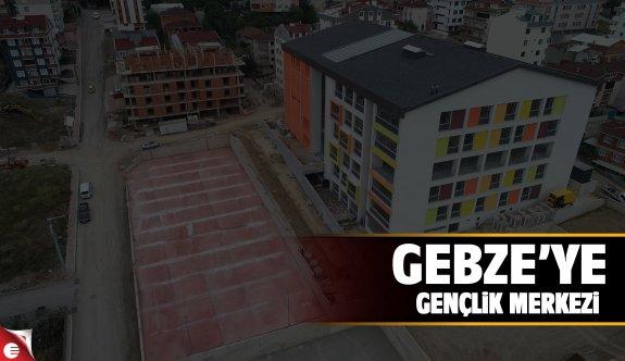 Gebze'ye gençlik merkezi