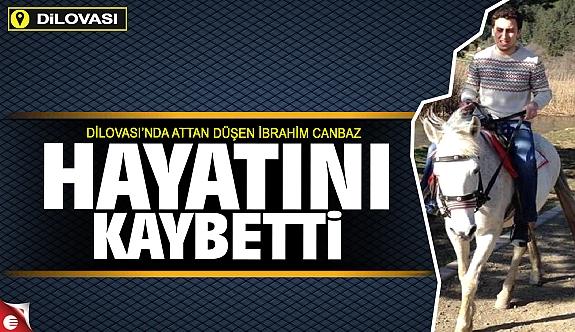 İbrahim Canbaz hayatını kaybetti!