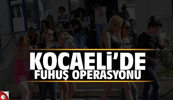 Kocaeli'de fuhuş operasyonu!