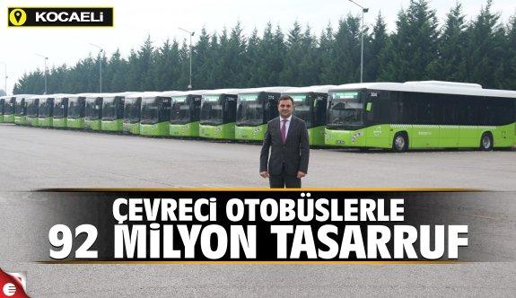 Çevreci otobüslerle 92 milyon tasarruf