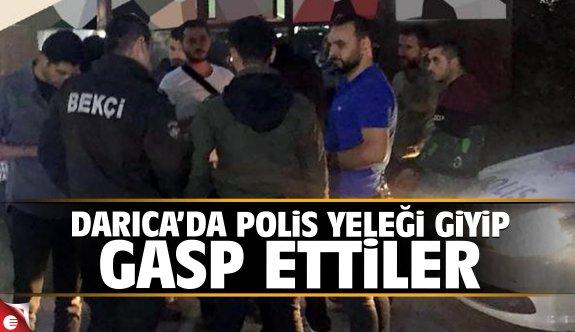 Darıca'da polis yeleği giyip gasp ettiler