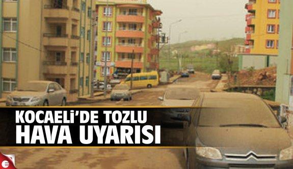 Kocaeli'de tozlu hava uyarısı
