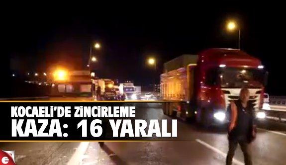 Kocaeli'de zincirleme kaza: 16 yaralı