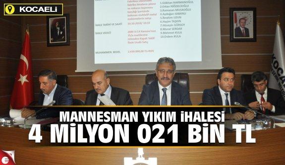 Mannesman yıkım ihalesi 4 Milyon 021 bin TL